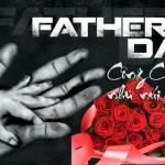 Ngày của Cha – hãy là niềm tự hào của Cha