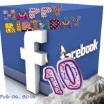 Ngày Facebook tròn 10 tuổi