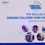 Khởi động cuộc thi Samsung Challenge! Khám phá không giới hạn
