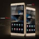 Huawei ra mắt toàn cầu smartphone Huawei P8max có màn hình 6.8 inch
