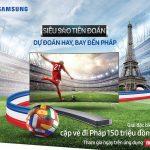 Dự đoán Euro 2016 để có cơ hội đi du lịch Pháp cùng Samsung Smart TV
