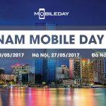 """4 """"ông lớn"""" công nghệ quốc tế có mặt tại Vietnam Mobile Day 2017"""