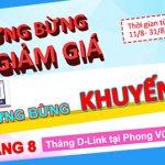 Tháng D-Link khuyến mãi tại cửa hàng Phong Vũ