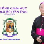 VIDEO: Đức Hồng y Gioan Baotixita Phạm Minh Mẫn chia sẻ tâm tình và sự thương tiếc Đức cố TGM Phaolô Bùi Văn Đọc