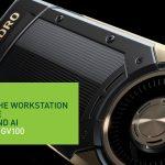 """""""Quái thú"""" GPU Quadro GV100 của NVIDIA tái sáng tạo lại máy tính trạm với công nghệ Real-Time Ray Tracing"""