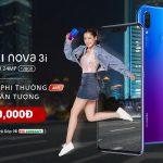 HUAWEI Nova 3/3i được nâng cấp tính năng chụp ban đêm và có giá mới