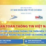 Chuỗi sự kiện Ngày An toàn Thông tin Việt Nam 2018