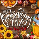 Chúc Mừng Lễ Tạ Ơn – Happy Thanksgiving Day