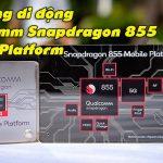 VIDEO: Nền tảng di động Qualcomm Snapdragon 855