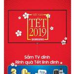Chương trình ưu đãi đặc biệt khi mua các sản phẩm SmartTV của Samsung đón Tết Kỷ Hợi 2019