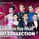 VIDEO CA NHẠC: Những bài song ca bolero từ PBN 127
