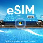 VinaPhone khuyến mại cho thuê bao đổi eSIM lần đầu tiên