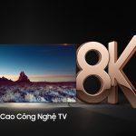 TV QLED 8K của Samsung về Việt Nam với giá từ 119 triệu đồng tới gần 2,3 tỷ đồng