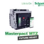Schneider Electric ra mắt dòng máy cắt hạ thế Masterpact MTZ Future Ready