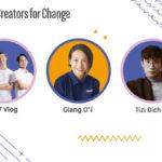 3 Đại sứ Người Sáng tạo Thay đổi YouTube đầu tiên của Việt Nam
