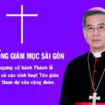 Tòa Tổng Giám mục Sài Gòn – TP.HCM: tạm ngưng cử hành Thánh lễ và các sinh hoạt cộng đoàn vì dịch COVID-19