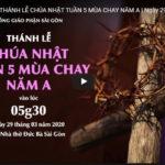 Thánh lễ online: Chúa nhật 29-3-2020