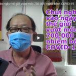 VIDEO: Chút nghĩ ngợi vào ngày thế giới vượt mốc 700.000 người bệnh COVID-19.