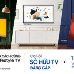 """Samsung tiến hành chương trình khuyến mại """"Bật lên phong cách cùng Samsung Lifestyle TV"""""""