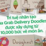 Grab ra mắt Delivery Doodles, biến nét vẽ của trẻ thành món ăn giao đến tận tay với sự trợ giúp từ AI của Google