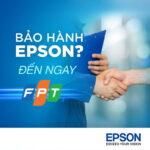 Epson hợp tác với FPT Services mở 3 trung tâm bảo hành mới ở Việt Nam