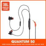 JBL ra mắt tai nghe in-ear dành cho gaming JBL Quantum 50 tại Việt Nam