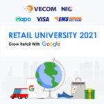 Công bố chuỗi sự kiện Retail University 2021 – tạo cơ hội kinh doanh trực tuyến cho doanh nghiệp bán lẻ ở Việt Nam
