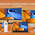 Huawei ra mắt loạt sản phẩm cao cấp mùa hè 2021 tại thị trường Châu Á – Thái Bình Dương