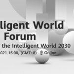 Huawei công bố Báo cáo Thế giới Thông minh 2030 khám phá các xu hướng trong thập kỷ tiếp theo